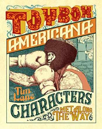 9781683961925-1683961927-Toybox Americana: Characters Met Along the Way