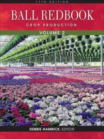 9781883052355-1883052351-Ball RedBook, Volume 2: Crop Production: 17th edition
