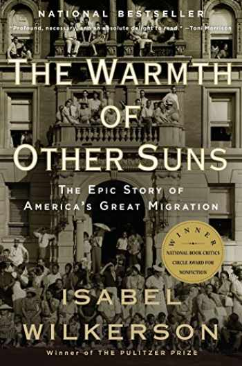 9780679763888-0679763880-The Warmth of Other Suns: The Epic Story of America's Great Migration
