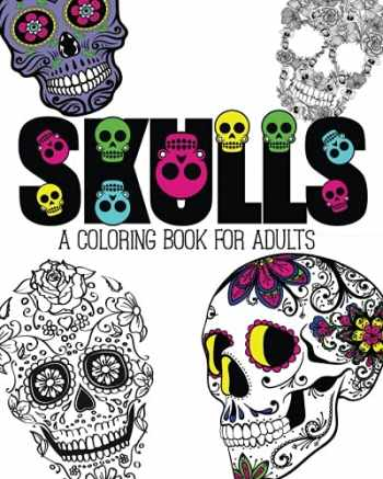 9781517006082-1517006082-Skulls: An Adult Coloring Book