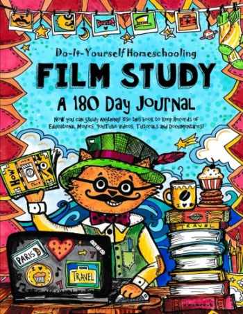 9781514886045-1514886049-Film Study - 180 day Journal: Do-It-Yourself Homeschooling (Homeschooling with YouTube & Educational Films)
