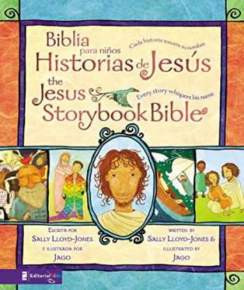 9780829756067-082975606X-Biblia para niños, Historias de Jesús / The Jesus Storybook Bible: Cada historia susurra su nombre (Spanish Edition)
