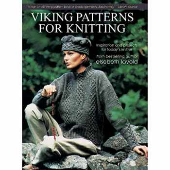9781570767265-1570767262-Viking Patterns for Knitting: Inspiration and Projects for Today's Knitter