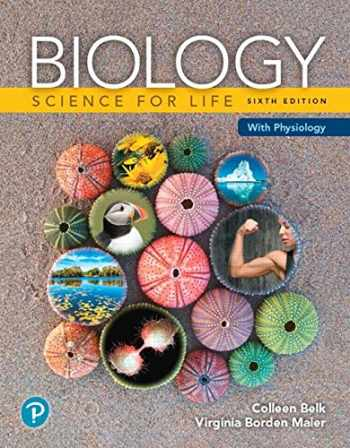 9780134794679-0134794672-Biology: Science for Life with Physiology Plus Mastering Biology with Pearson eText -- Access Card Package (6th Edition) (What's New in Biology)