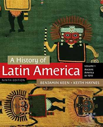 9781111841409-1111841403-A History of Latin America, Volume 1