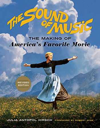 9780912777382-0912777389-The Sound of Music: The Making of America's Favorite Movie