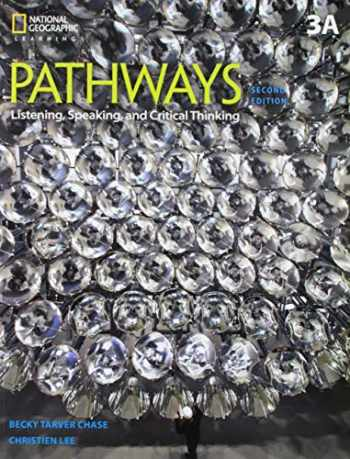 9781337562423-1337562424-Pathways: Listening, Speaking, and Critical Thinking 3A Split
