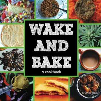 9780615938127-0615938124-Wake & Bake: a cookbook