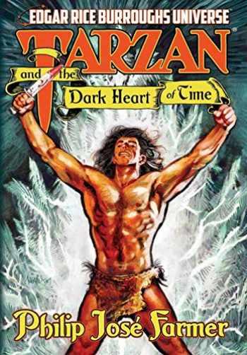 9781945427145-1945427140-Tarzan and the Dark Heart of Time (Edgar Rice Burroughs Universe)