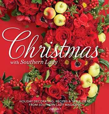 9780977006960-0977006964-Christmas with Southern Lady: Holiday Decorating, Recipes & Tables Ideas