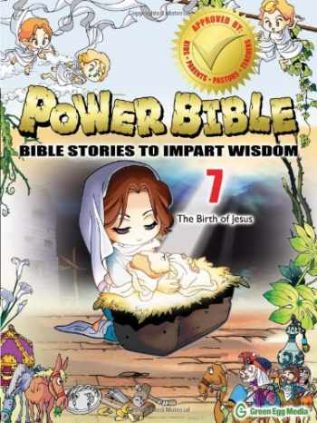 9781937212063-1937212068-Power Bible: Bible Stories To Impart Wisdom # 7-The Birth Of Jesus