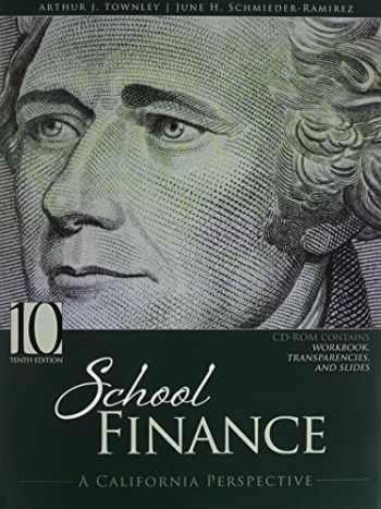 9781465267870-1465267875-School Finance: A California Perspective