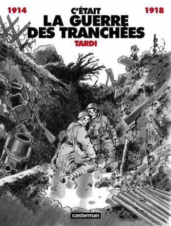 9782203359055-2203359056-C'était la guerre des tranchées, 1914-1918 (French Edition)