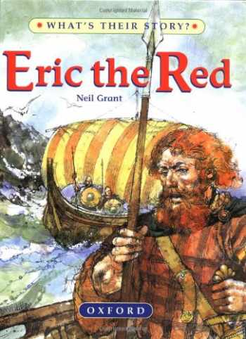 9780195214314-0195214315-Eric The Red: The Viking Adventurer (What's Their Story?)