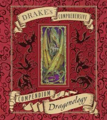 9780763646233-0763646237-Drake's Comprehensive Compendium of Dragonology (Ologies)