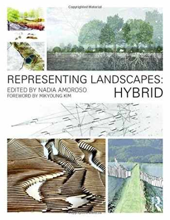 9781138778405-1138778400-Representing Landscapes: Hybrid