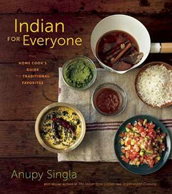 9781572841970-1572841974-Indian for Everyone: The Home Cook's Guide to Traditional Favorites