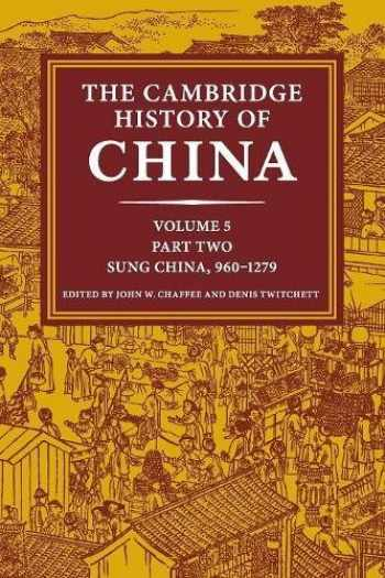 9781108461610-1108461611-The Cambridge History of China: Volume 5, Sung China, 960-1279 AD, Part 2