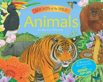 9781626860490-1626860491-Sounds of the Wild: Animals (Pledger Sounds)