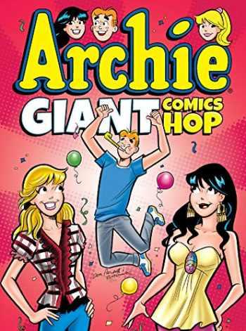 9781682558010-1682558010-Archie Giant Comics Hop (Archie Giant Comics Digests)