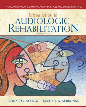 9780132582575-0132582570-Introduction to Audiologic Rehabilitation (6th Edition) (Allyn & Bacon Communication Sciences and Disorders)