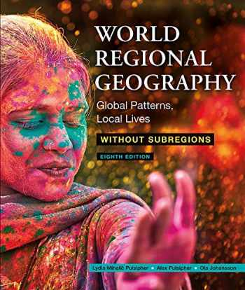 9781319340438-1319340431-Loose-Leaf Version for World Regional Geography Without Subregions: Global Patterns, Local Lives