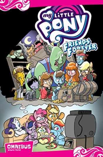 9781684050505-1684050502-My Little Pony: Friends Forever Omnibus, Vol. 3 (MLP FF Omnibus)