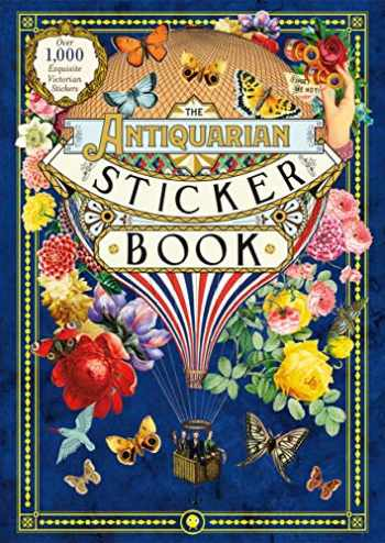9781250208149-1250208149-The Antiquarian Sticker Book: Over 1,000 Exquisite Victorian Stickers