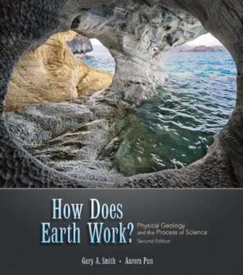 9780136003687-0136003680-How Does Earth Work? Physical Geology and the Process of Science (2nd Edition)