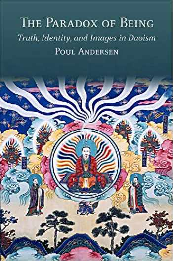 9780674241107-067424110X-The Paradox of Being: Truth, Identity, and Images in Daoism (Harvard-Yenching Institute Monograph Series)