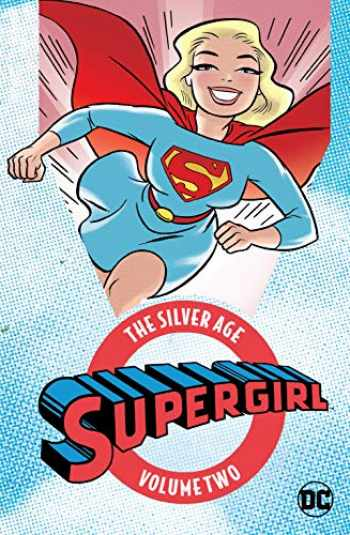 9781401281311-1401281311-Supergirl: The Silver Age Vol. 2