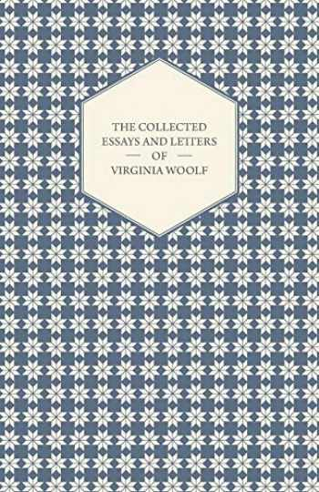 9781447479246-1447479246-The Collected Essays and Letters of Virginia Woolf - Including a Short Biography of the Author