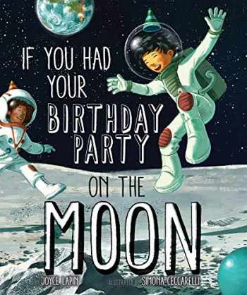 9781454929703-1454929707-If You Had Your Birthday Party on the Moon