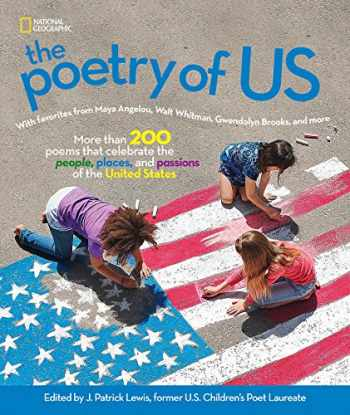 9781426331855-1426331851-The Poetry of US: More than 200 poems that celebrate the people, places, and passions of the United States