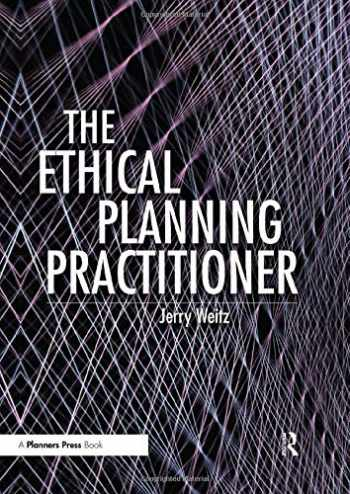 9781138735217-1138735213-The Ethical Planning Practitioner