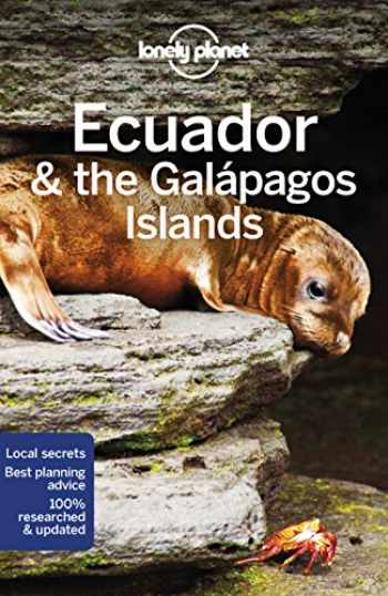 9781786570628-1786570629-Lonely Planet Ecuador & the Galapagos Islands (Country Guide)