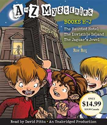 9780449010488-0449010481-A to Z Mysteries: Books H-J: The Haunted Hotel; The Invisible Island; The Jaguar's Jewel