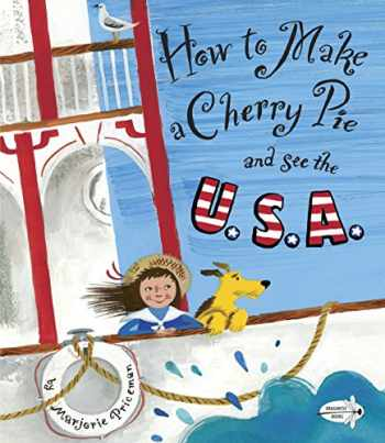9780385752930-0385752938-How to Make a Cherry Pie and See the U.S.A.