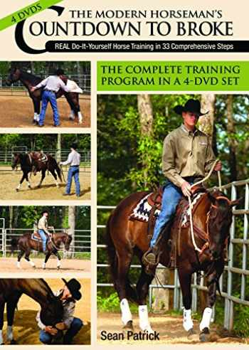 9781570764776-1570764778-The Modern Horseman's Countdown to Broke: Training in 33 Comprehensive Steps
