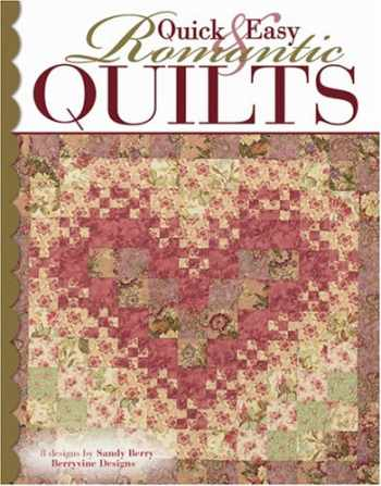 9781574866513-1574866516-Quick & Easy Romantic Quilts  (Leisure Arts #3869)
