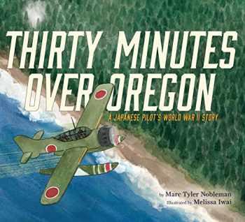 9780544430761-054443076X-Thirty Minutes Over Oregon: A Japanese Pilot's World War II Story