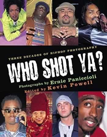 9780066211688-0066211689-Who Shot Ya? Three Decades of Hiphop Photography