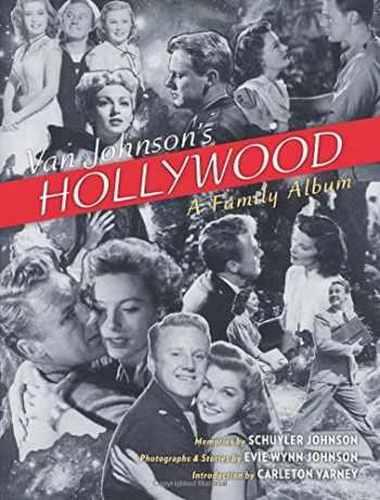 9780985225643-0985225645-Van Johnson's Hollywood: A Family Album