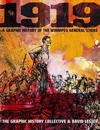 9781771134200-1771134208-1919: A Graphic History of the Winnipeg General Strike