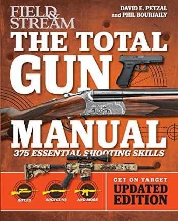 9781681882406-168188240X-Total Gun Manual (Field & Stream): Updated and Expanded! 375 Essential Shooting Skills (2)