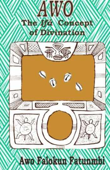 9781514230060-1514230062-Awo: Ifa Concept of Divination