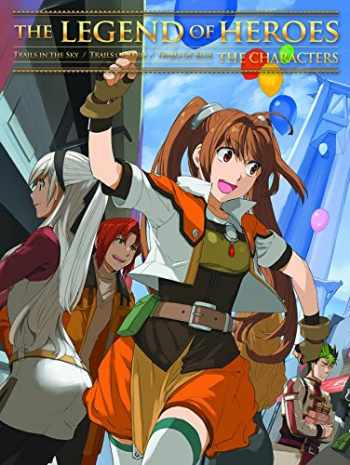 9781926778907-1926778901-The Legend of Heroes: The Characters (Legend of Heroes SC)