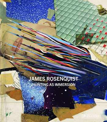 9783791357249-3791357247-James Rosenquist: Painting as Immersion