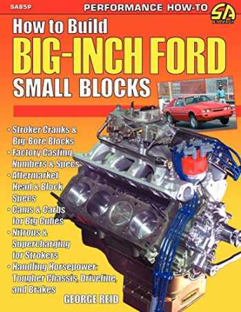 9781613250846-1613250843-How to Build Big-Inch Ford Small Blocks