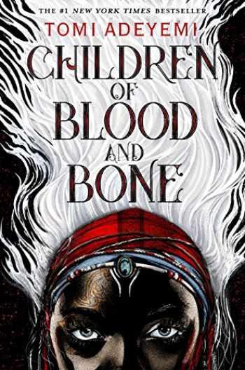 9781250170972-1250170974-Children of Blood and Bone (Legacy of Orisha, 1)